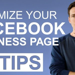10X Facebook Traffic [12 Tips for Optimizing FB Business Page]