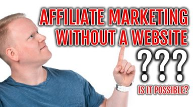 Affiliate Marketing WITHOUT a Website 💻 (IS IT POSSIBLE?)