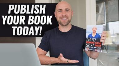 How To Self Publish A Book On Amazon (STEP-BY-STEP TUTORIAL)
