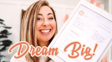 How to Track Your Goals So You Can DREAM BIG and Go After Your Dreams