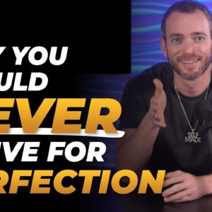 Unlock Success Podcast | NEVER Strive for Perfection (Do This Instead)