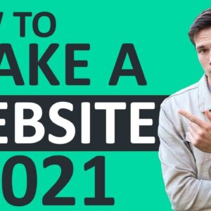How To Make A WordPress Website - 2021 Tutorial for Beginners