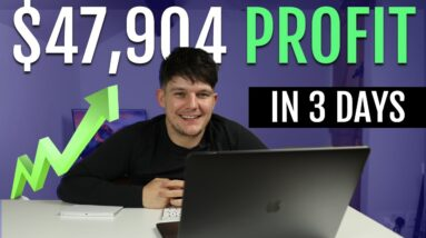 How I Made $47K Profit in 3 Days With A Simple Strategy