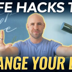 10 Self-Help Hacks For Improving Your Life