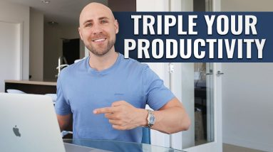 Mastering Time Management: 12 Strategies To TRIPLE Your Productivity
