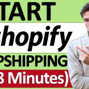 How To Start DropShipping in 18 Minutes
